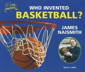Who Invented Basketball? James Naismith (English) (Paperback)