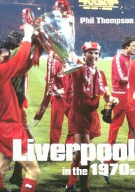 Liverpool in the 1970s (100 Greats S.) (English) (Paperback)
