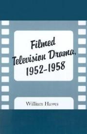 Filmed Television Drama, 1952-1958 (English) (Paperback)