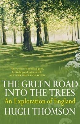 The Green Road Into the Trees price comparison at Flipkart, Amazon, Crossword, Uread, Bookadda, Landmark, Homeshop18