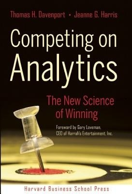 Buy Competing On Analytics: The New Science Of Winning 1st Edition: Book