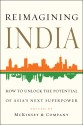 Reimagining India : How to Unlock the Potential of Asia's Next Superpower (English): Book
