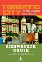 Tamarind City: Where Modern India Began: Book