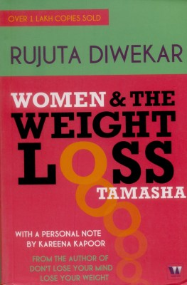 Women And The Weight Loss Tamasha (English) price comparison at Flipkart, Amazon, Crossword, Uread, Bookadda, Landmark, Homeshop18