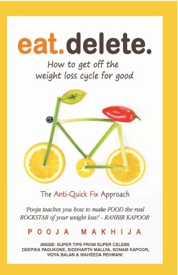 Buy Eat Delete : How To Get Off The Weight Loss Cycle For Good (English): Book