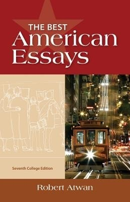 Robert atwan 10 best essays
