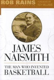 James Naismith: The Man Who Invented Basketball (English) (Paperback)