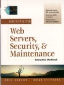 Administering Web Servers, Security and Maintenance (Foundations of Web Site Architecture) (English) (Paperback)