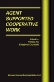 Agent Supported Cooperative Work (English) (Paperback)