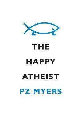 The Happy Atheist (English)