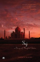 Taj: A Story of Mughal India: Book