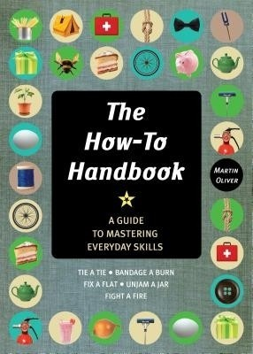 The How-To Handbook: Shortcuts and Solutions for the Problems of Everyday Life price comparison at Flipkart, Amazon, Crossword, Uread, Bookadda, Landmark, Homeshop18