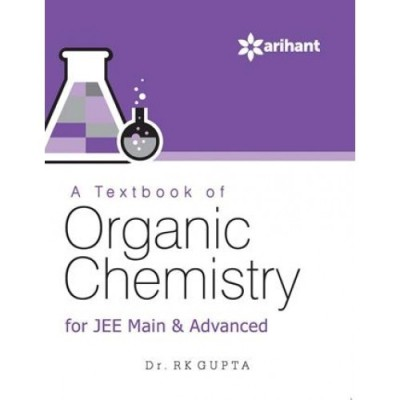 A Textbook of ORGANIC CHEMISTRY for JEE Main & Advanced (English) price comparison at Flipkart, Amazon, Crossword, Uread, Bookadda, Landmark, Homeshop18
