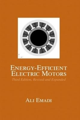 energy efficient electric motors 3ed 3 rev ed edition by