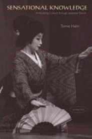 Sensational Knowledge: Embodying Culture Through Japanese Dance (Music Culture) (English) (Paperback)