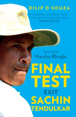 Final Test Exit Sachin Tendulkar (English) price comparison at Flipkart, Amazon, Crossword, Uread, Bookadda, Landmark, Homeshop18