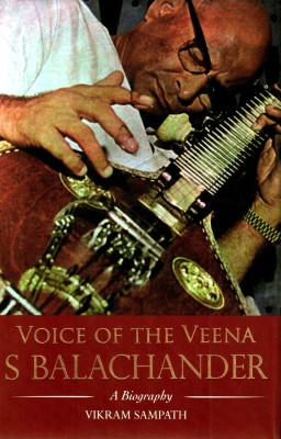Buy Voice of the Veena S Balachander: A Biography (With CD) (English): Book