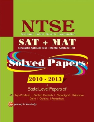 Buy NTSE (SAT + MAT) : Solved Papers 2010 - 2013 4th  Edition: Book