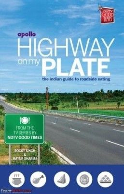 Buy Highway On My Plate: The Indian Guide To Roadside Eating: Book