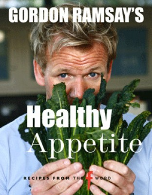 Gordon Ramsay's Healthy Appetite price comparison at Flipkart, Amazon, Crossword, Uread, Bookadda, Landmark, Homeshop18