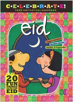 Buy Celebrate! Your Fun Festival Handbook: Eid: Book