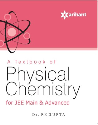 A Textbook of PHYSICAL CHEMISTRY for JEE Main & Advanced (English) price comparison at Flipkart, Amazon, Crossword, Uread, Bookadda, Landmark, Homeshop18