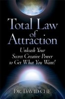 Total Law of Attraction Unleash Your Secret Creative Power to Get What You Want! (English): Book