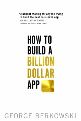 Compare How to Build a Billion Dollar App (English) at Compare Hatke