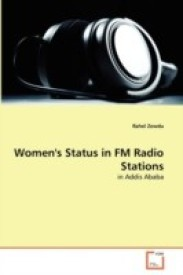 Women's Status in FM Radio Stations: in Addis Ababa (English) (Paperback)