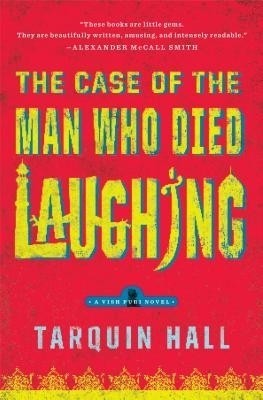 The Case of the Man Who Died Laughing: From the Files of Vish Puri, Most Private Investigator price comparison at Flipkart, Amazon, Crossword, Uread, Bookadda, Landmark, Homeshop18