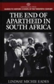 The End of Apartheid in South Africa( Series - Greenwood Press Guides to Historic Events of the Twentieth Century ) (English) (Hardcover)