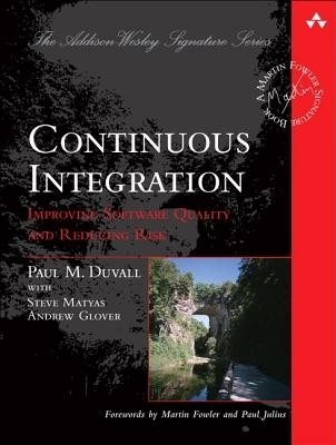 Buy Continuous Integration: Improving *** (English) 1st Edition: Book