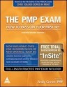 The PMP Exam: How to Pass On Your First Try 4th Revised  Edition: Book