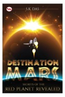 Destination Mars : Secrets of the Red Planet Revealed (English): Book