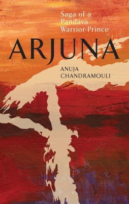 Buy Arjuna: Saga of a Pandava Warrior-Prince (English): Book