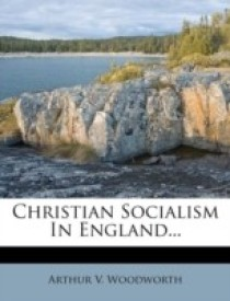 CHRISTIAN SOCIALISM IN ENGLAND... (English) (Paperback)