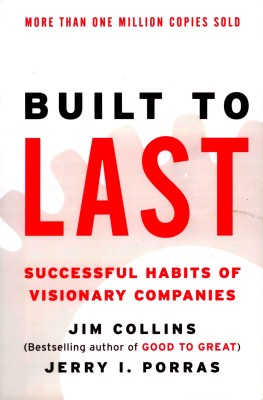 Buy Built to Last: Successful Habits of Visionary Companies (English): Book
