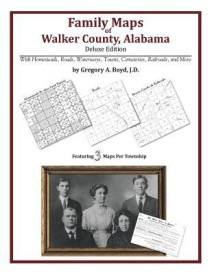 Family Maps of Walker County, Alabama, Deluxe Edition (English) (Paperback)