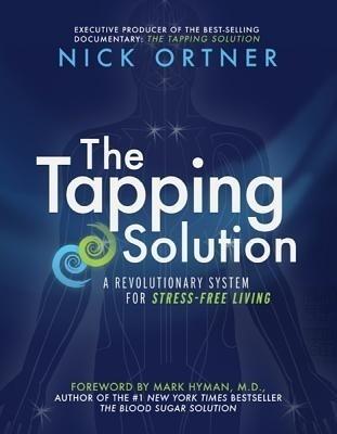 The Tapping Solution: A Revolutionary System for Stress-Free Living price comparison at Flipkart, Amazon, Crossword, Uread, Bookadda, Landmark, Homeshop18