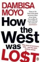 How The West Was Lost: Fifty Years of Economic Folly - And the Stark Choices Ahead (English): Book
