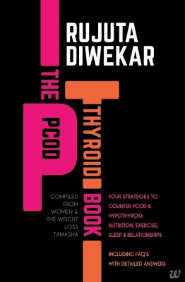 The PCOD - Thyroid Book - Compiled From Women & the Weight Loss Tamasha (English) price comparison at Flipkart, Amazon, Crossword, Uread, Bookadda, Landmark, Homeshop18