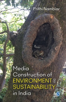 Media Construction of Environment and Sustainability in India (English) 1st  Edition price comparison at Flipkart, Amazon, Crossword, Uread, Bookadda, Landmark, Homeshop18