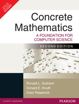 Buy Concrete Mathematics: A Foundation for Computer Science 2nd Edition 2nd Edition: Book