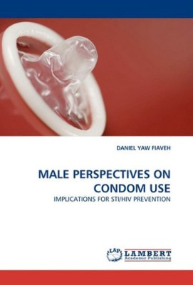 Male Perspectives On Condom Use English Buy Male Perspectives On Condom Use English By