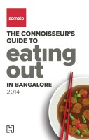 Zomato: The Connoisseur's Guide to Eating Out in Bangalore 2014 (English): Book