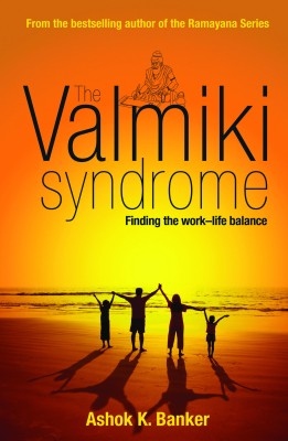 Buy The Valmiki Syndrome: Finding The Work?Life Balance: Book