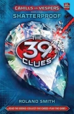 Buy The 39 Clues Cahills Vs. Vespers: Shatterproof (Book - 4): Book