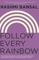 Follow Every Rainbow (English): Book