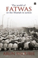 The World of Fatwas Or the Sharia in Action: Book