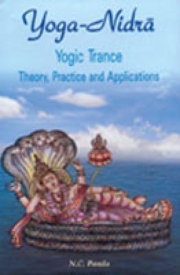 Yoga-Nidra : Yogic Trance Theory, Practice and Applications 2nd Edition price comparison at Flipkart, Amazon, Crossword, Uread, Bookadda, Landmark, Homeshop18